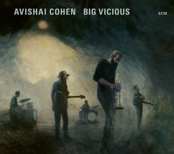 Avishai_cohen_big_vicious